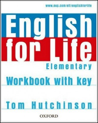 English for Life Elementary Workbook with Key - Tom Hutchinson
