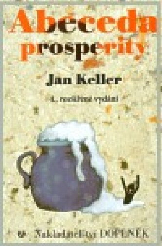 Abeceda prosperity - Keller Jan