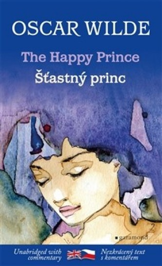 Šťastný princ / The Happy Prince - Oscar Wilde