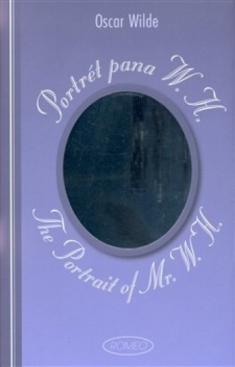 Portrét pana W.H. / The Portrait of Mr. W.H. - Oscar Wilde