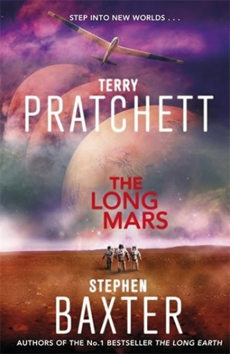 The Long Mars - Long Earth 3 - Pratchett Terry, Baxter Stephen,