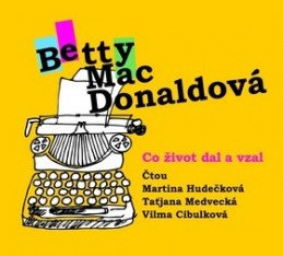 Co život dal a vzal - Betty MacDonaldová