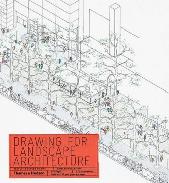 Drawing for Landscape Architecture: Sketch to Screen to Site - Hutchison Edward