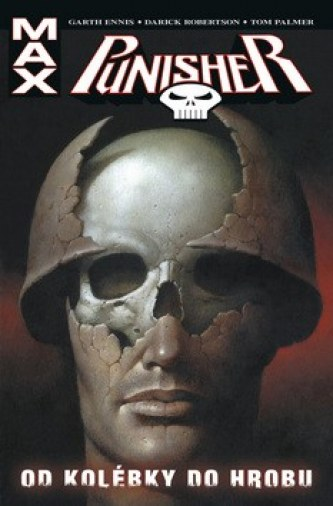 Punisher Max Od kolébky do hrobu