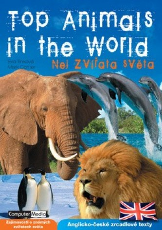 Top Animals in the World - Eva Tinková; Mark Corner