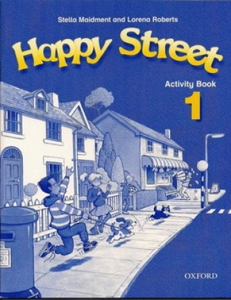 Happy Street 1 Activity Book - Stella Maidment; L. Roberts